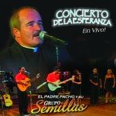 Concierto de la Esperanza (En Vivo) by Grupo Semillas