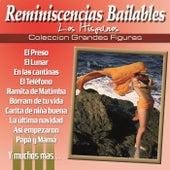 Coleccion Grandes Figuras - Reminiscencias Bailables by Los Hispanos