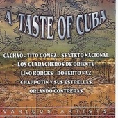 Play & Download A Taste of Cuba [Classic Music] by Various Artists | Napster