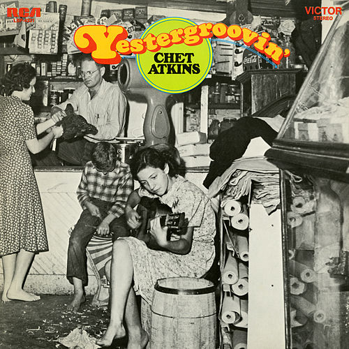 Yestergroovin' by Chet Atkins