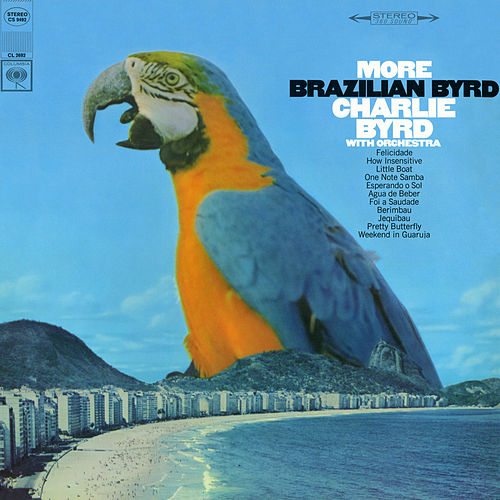 More Brazilian Byrd by Charlie Byrd