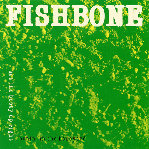 Bonin' in the Boneyard EP by Fishbone