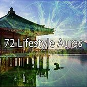 72 Lifestyle Auras by Meditation Music Zone