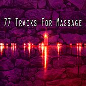 77 Tracks For Massage by Massage Therapy Music