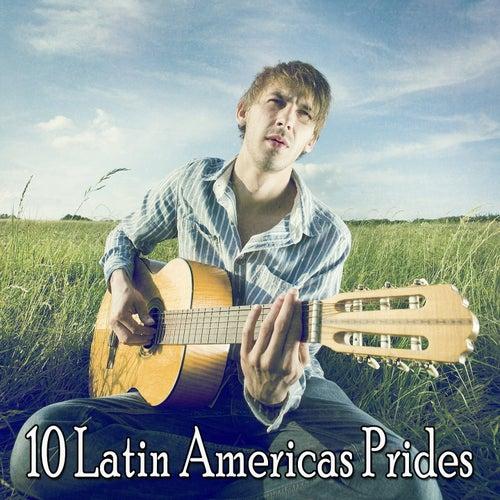10 Latin Americas Prides de Instrumental
