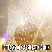 10 Tracks Of Classic Latin Origin by Gypsy Flamenco Masters