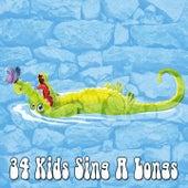 34 Kids Sing A Longs de Canciones Para Niños