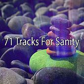 71 Tracks For Sanity by Massage Therapy Music