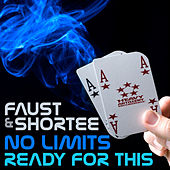 No Limit / Ready For This by Faust