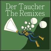 Play & Download Der Taucher Remixed by Karo | Napster