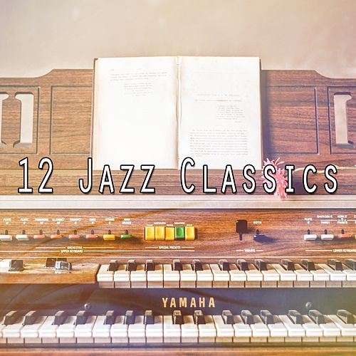 12 Jazz Classics de Relaxing Piano Music Consort