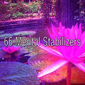 66 Mental Stabilizers by Sounds of Nature Relaxation