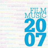 Play & Download Film Music 2007 by Various Artists | Napster