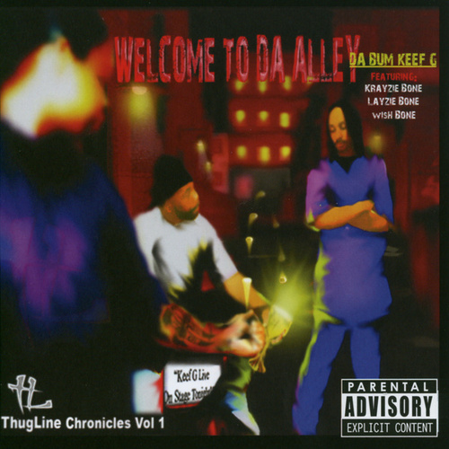 Thug Line Chronicles Vol. 1 by Krayzie Bone