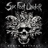 Six Feet Under: Death Rituals by Six Feet Under