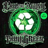 Play & Download Think Green EP by Phil Da Agony | Napster