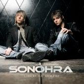 Play & Download Liberi Da Sempre by Sonohra | Napster
