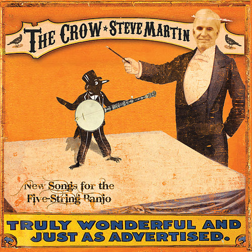 The Crow: New Songs for the Five String Banjo by Steve Martin