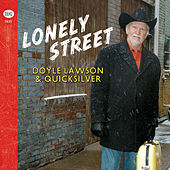 Play & Download Lonely Street by Doyle Lawson | Napster