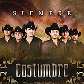 Play & Download Siempre by Costumbre | Napster