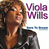 Dare To Dream (Remixes) by Viola Wills