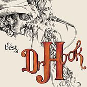 Dr. Hook - The Best Of von Dr. Hook