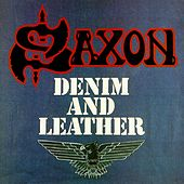 Play & Download Denim And Leather by Saxon | Napster