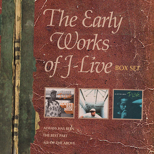 Play & Download The Early Works Of J-Live (Box Set) by J-Live | Napster