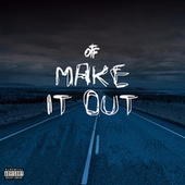 Make It Out by Lil Durk