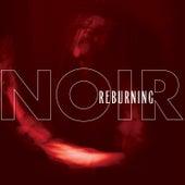 Reburning by Noir