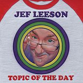 Topic of the Day by Jef Leeson