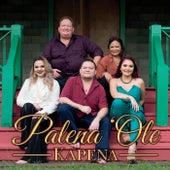 Palena Ole by Kapena