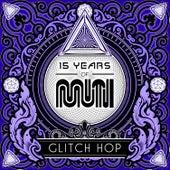 15 Years of Muti - Glitch Hop von Various Artists