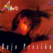Bajo Presión by Amaro