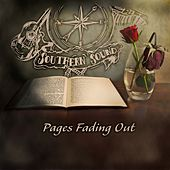 Pages Fading Out by Southern Sound