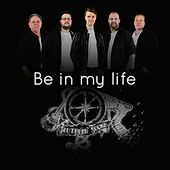 Be in my life by Southern Sound