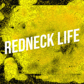 Redneck Life by Minithin
