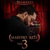 Maestro Reta, Vol.3 von Nemesis