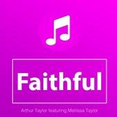Faithful (feat. Mellissa Taylor) by Arthur Taylor