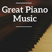 Great Piano Music by Various Artists
