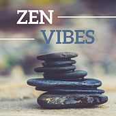 Zen Vibes by Various Artists