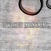 10 Workout Enhancements by The Gym All-Stars
