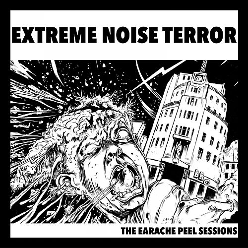 The Earache Peel Sessions by Extreme Noise Terror