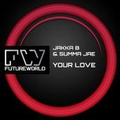 Your Love by Jakka B