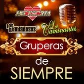 Gruperas De Siempre by Various Artists