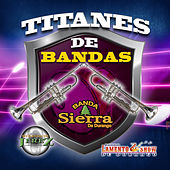 Titanes De Banda by Various Artists