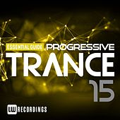 Essential Guide: Progressive Trance, Vol. 15 - EP by Various Artists