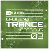 Uplifting Trance Sessions, Vol. 3 - EP by Various Artists