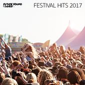 Festival Hits 2017 - EP by Various Artists