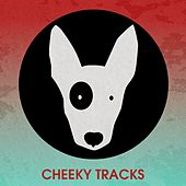 Cheeky Tracks Future Club Anthems - EP by Various Artists